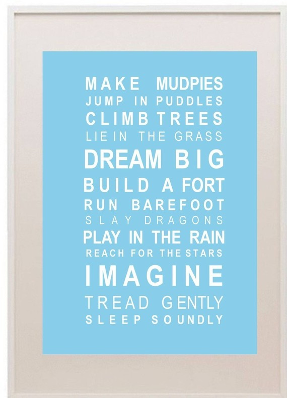 Quotes For Kid Spaces Modern Parents Messy Kids