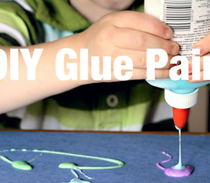 Glue Paints & Other Boredom Busters
