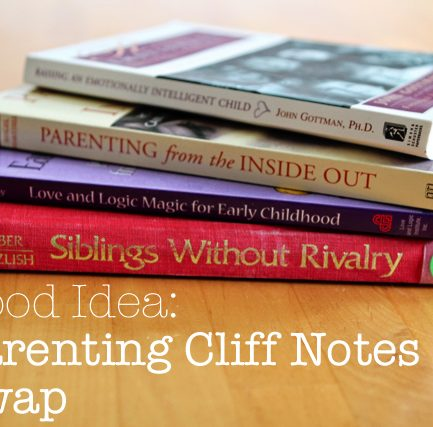Good Idea: Parenting Books Cliff Notes Swap