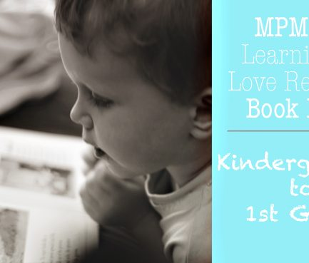 "MPMK's ""Learning to Love Reading"" Book Lists: K – 1st Grade"