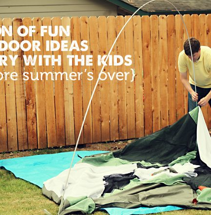 Our Favorite Ways to Make Memories Outside