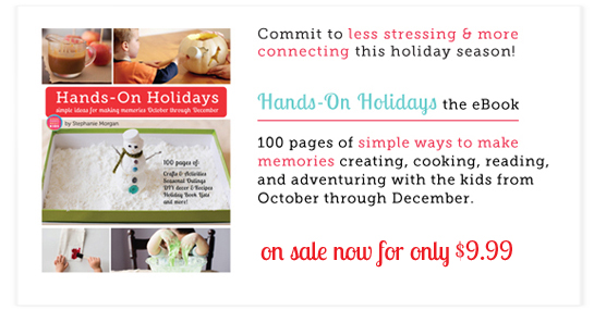 Hands-On Holidays: Simple Ways to Make Memories from October through December - can't wait to use this with the kids this year!