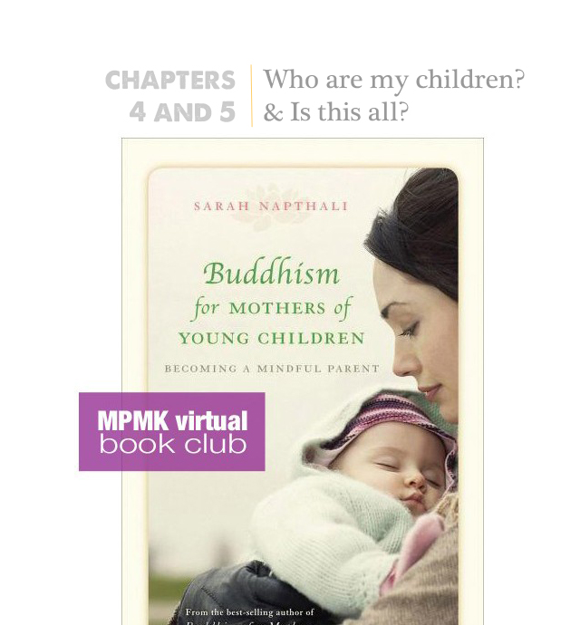 becoming a mindful parent chapters 4 and 5