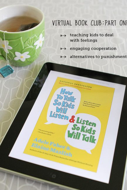 "Virtual Book Club: ""How to Talk So Kids Will Listen…"" – Part 1"