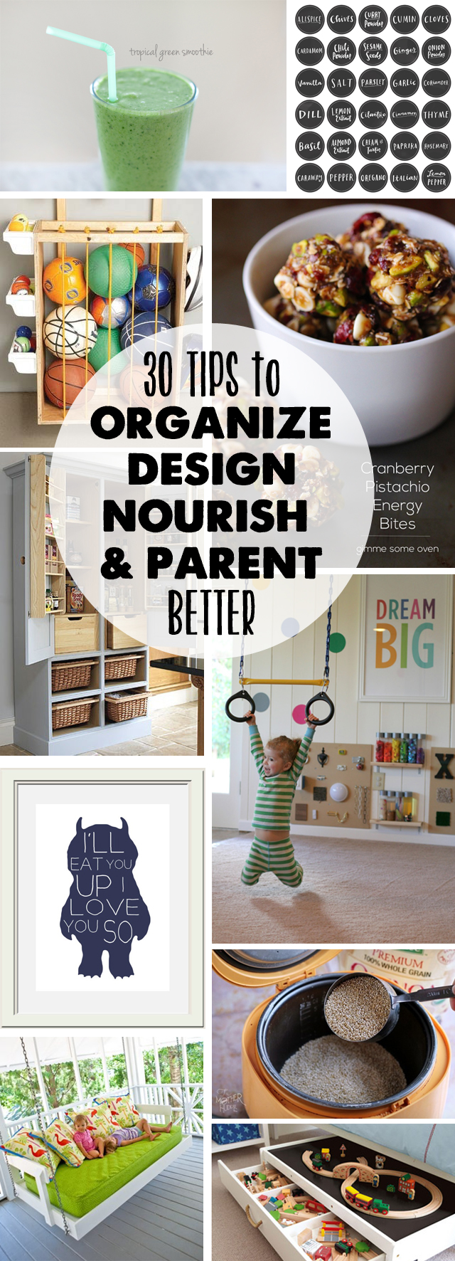Simple, time-saving ideas on organizing, designing, eating, and parenting - love them all!