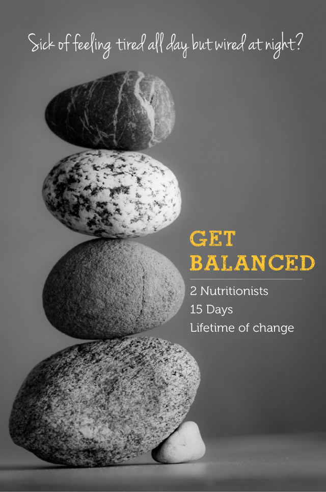 """""""Get Balanced"""" nutrition program: no more feeling wired but tired"""