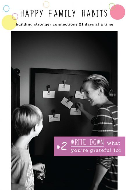 Happy Family Habit #2: Put Your Gratitude in Writing