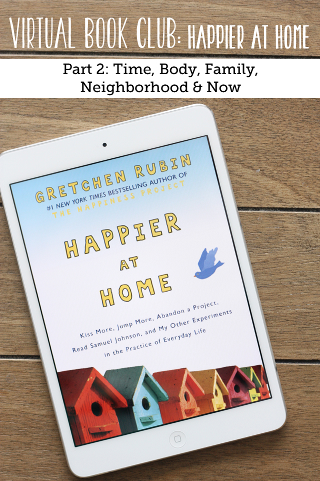 """Happier at Home"" virtual book club - discussing the 2nd half of this great book."
