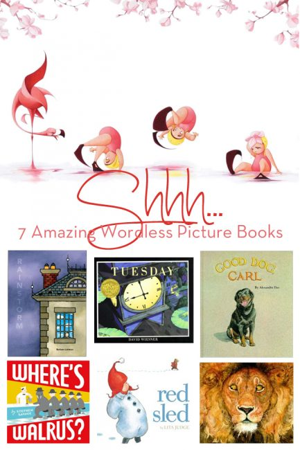 Shhh: 7 Amazing Wordless Picture Books