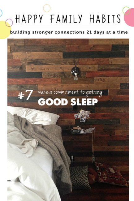 Happy Family Habit #7: Get the Best Rest Every Night