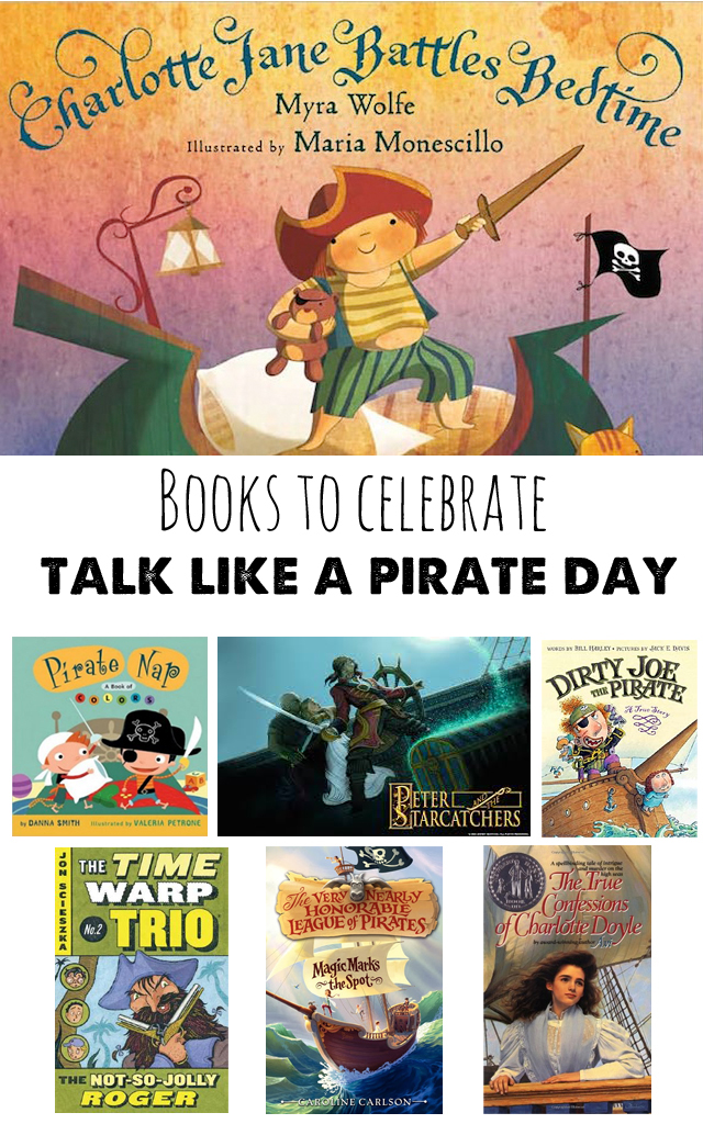 """""""Talk Like a Pirate Day"""" is this month!  Here's a great list of picture and chapter books to help your kids celebrate."""