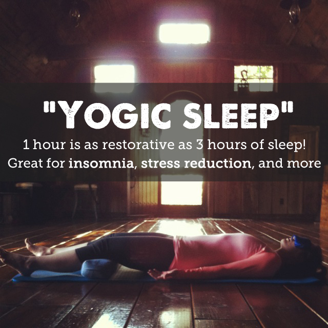yogic sleep - 1 hour is as restorative as 3 hours of regular sleep
