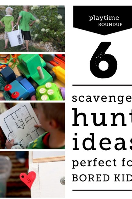 6 Scavenger Hunt Ideas to Beat Boredom & Restlessness