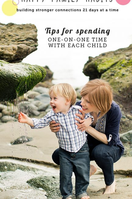 Happy Family Habit #12: Spend One-on-One Time with Each Child