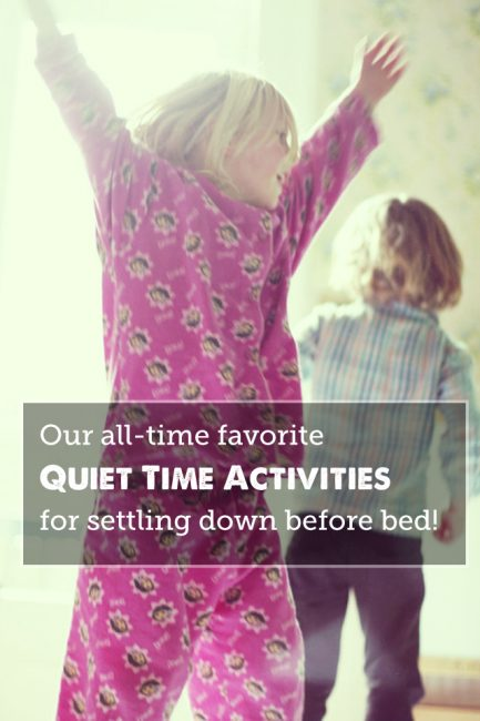 Quiet Time Activities Perfect for Getting Kids to Calm Down for Bed