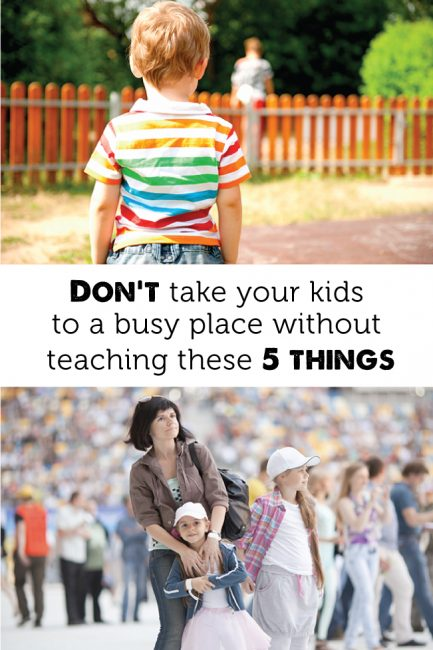 Don't Take Your Kids to a Busy Place Without Teaching these 5 Things!