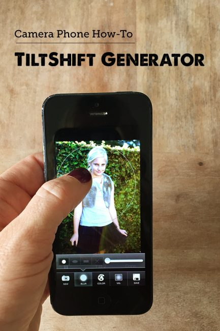 Photography & Memory Keeping: How to use TiltShift on Your Camera Phone