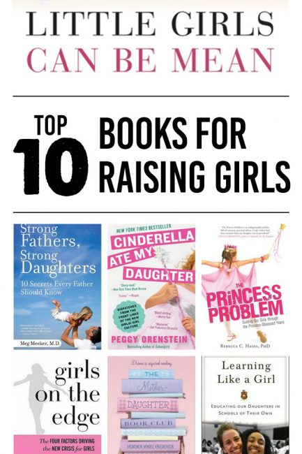 Top 10 Parenting Books for Raising Girls