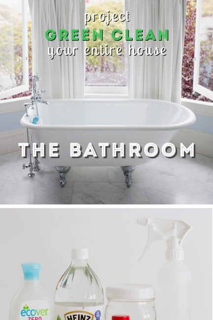 Green Clean Your Entire House – The Bathroom