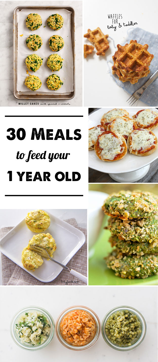 30 Meals to for 1-year-olds: I have such a hard time