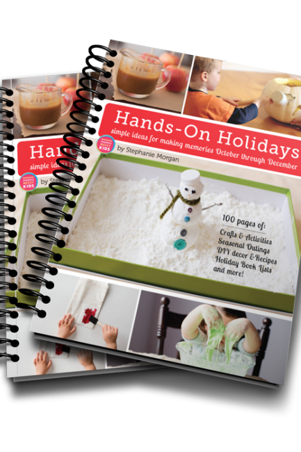Hands-On Holidays: Simple Ideas for Making Memories October to December