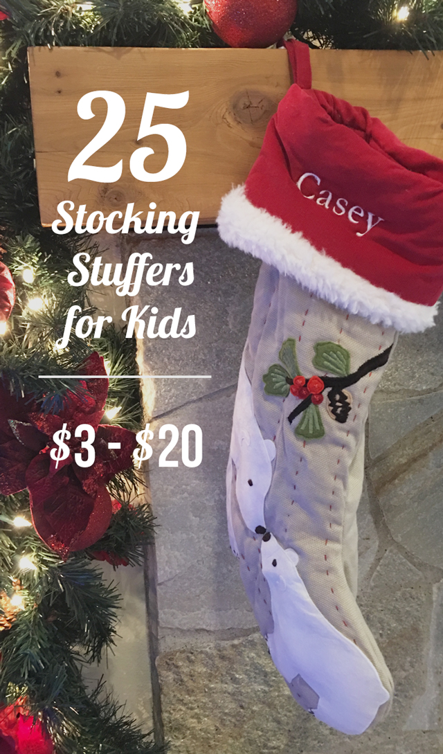 25 stocking stuffer ideas for kids all under 20 most around 10 great