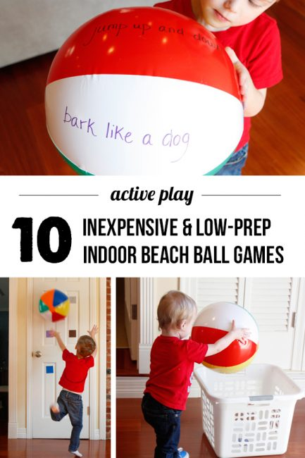 10 cheap and easy indoor play ideas for kids using a beach ball- perfect when stuck inside on a rainy day!