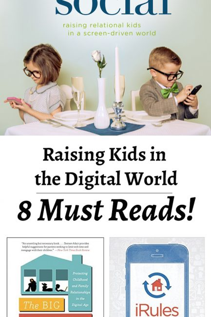 Raising Kids in a Digital World: 8 Books to Help Modern Parents