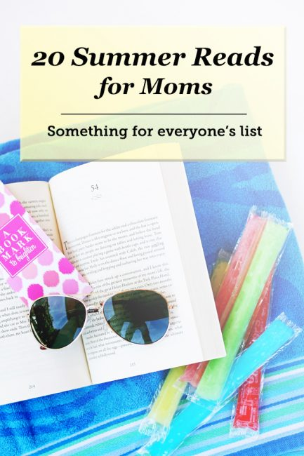 Summer reading list for moms - some AWESOME picks here! Everything from chick lit and memoir to parenting. Gonna try to read them all this summer!