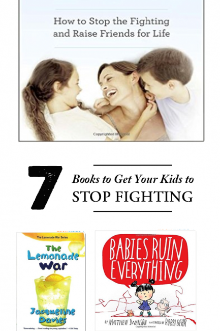 7 Books to Get Your Kids to Stop Fighting All the Time