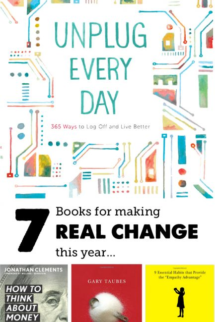 7 Books for Making REAL CHANGE This Year. Such a great list for me and the kiddos!