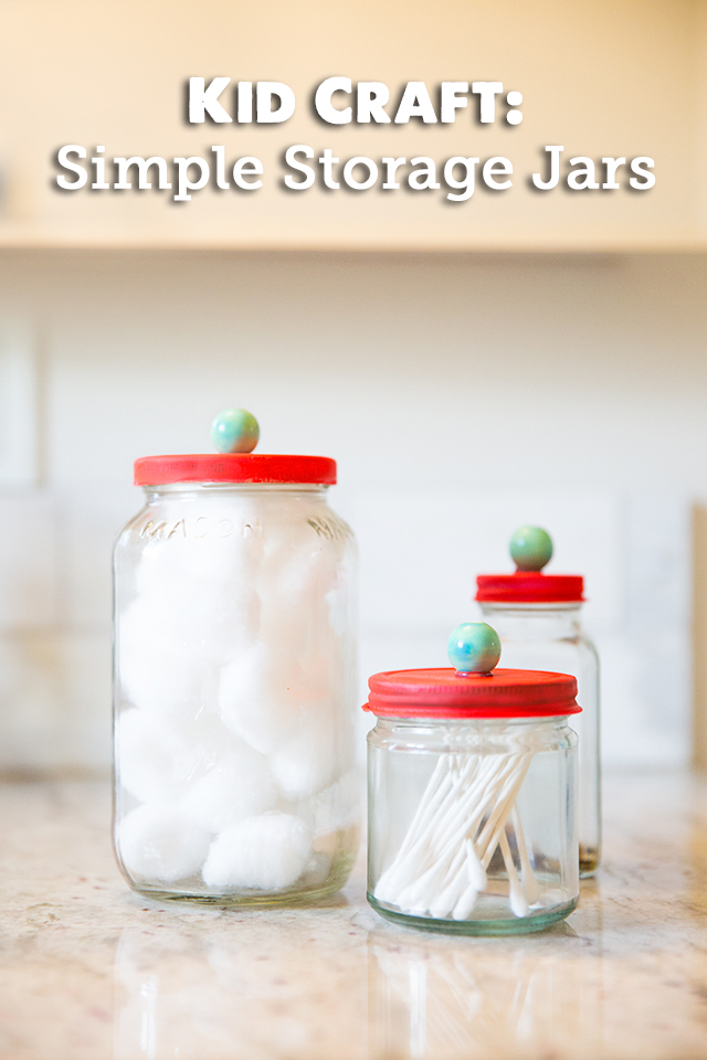 Easy Kid Craft: DIY Storage Jars - a fun project for getting kids excited about helping keep the house organized
