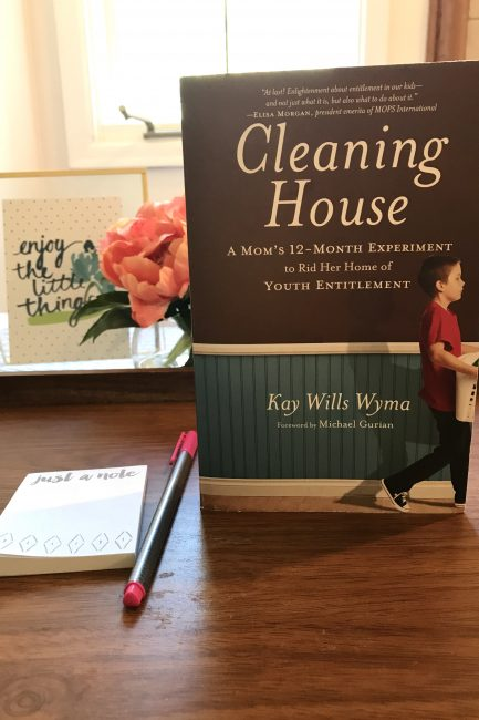 Cleaning House: A Mom's 12 Month Experiment to Rid Her Home of Youth Entitlement