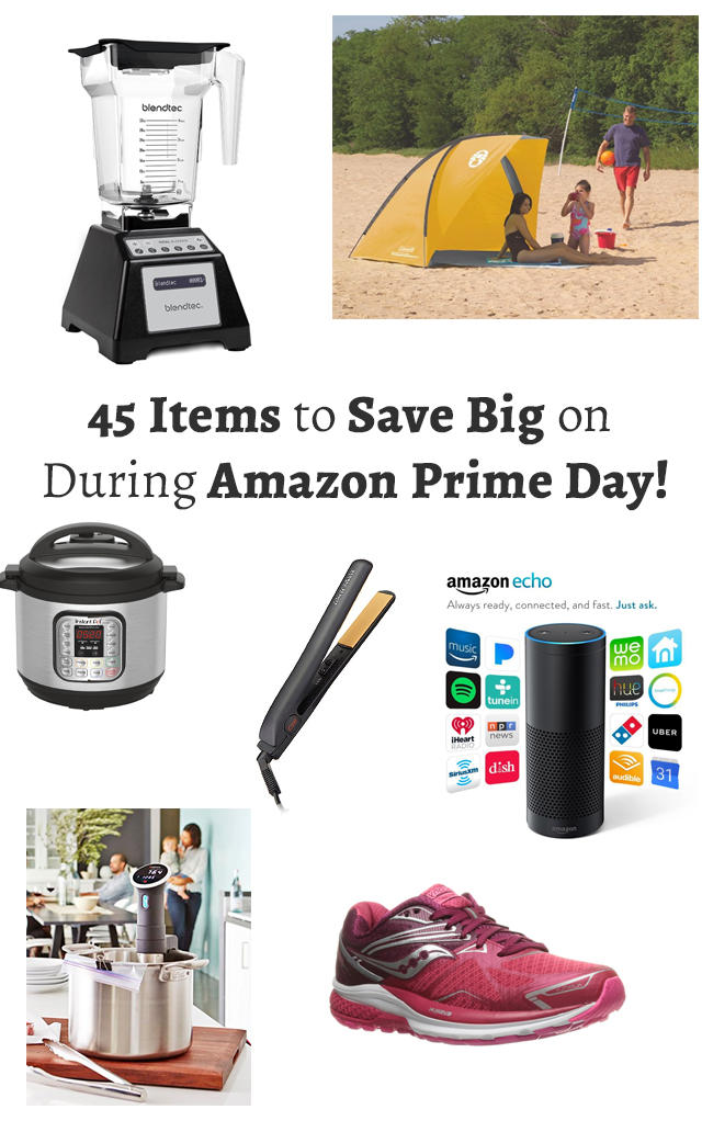 45 Amazing Deals that will help you save BIG during this year's Amazon Prime Day